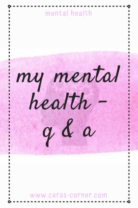 My mental health - Q&A