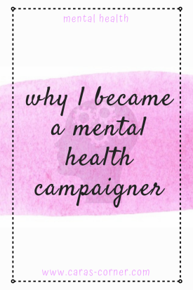 World mental health day - Why and how I became a mental health campaigner and volunteer