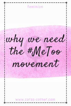 Why do we need the Me Too movement?