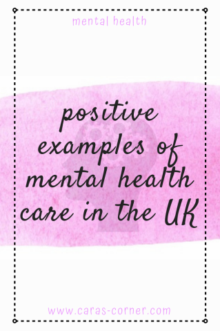 Positive mental health care experiences in the NHS