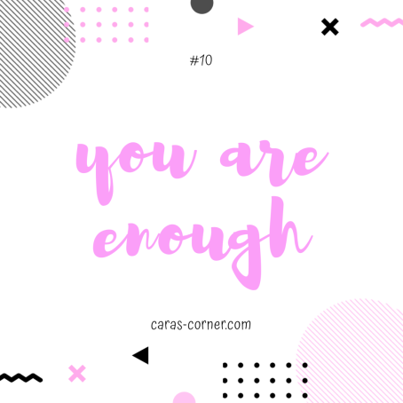 you are enough - mental health recovery quote
