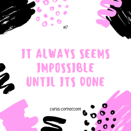 it always seems impossible until it's done - mental health recovery quote