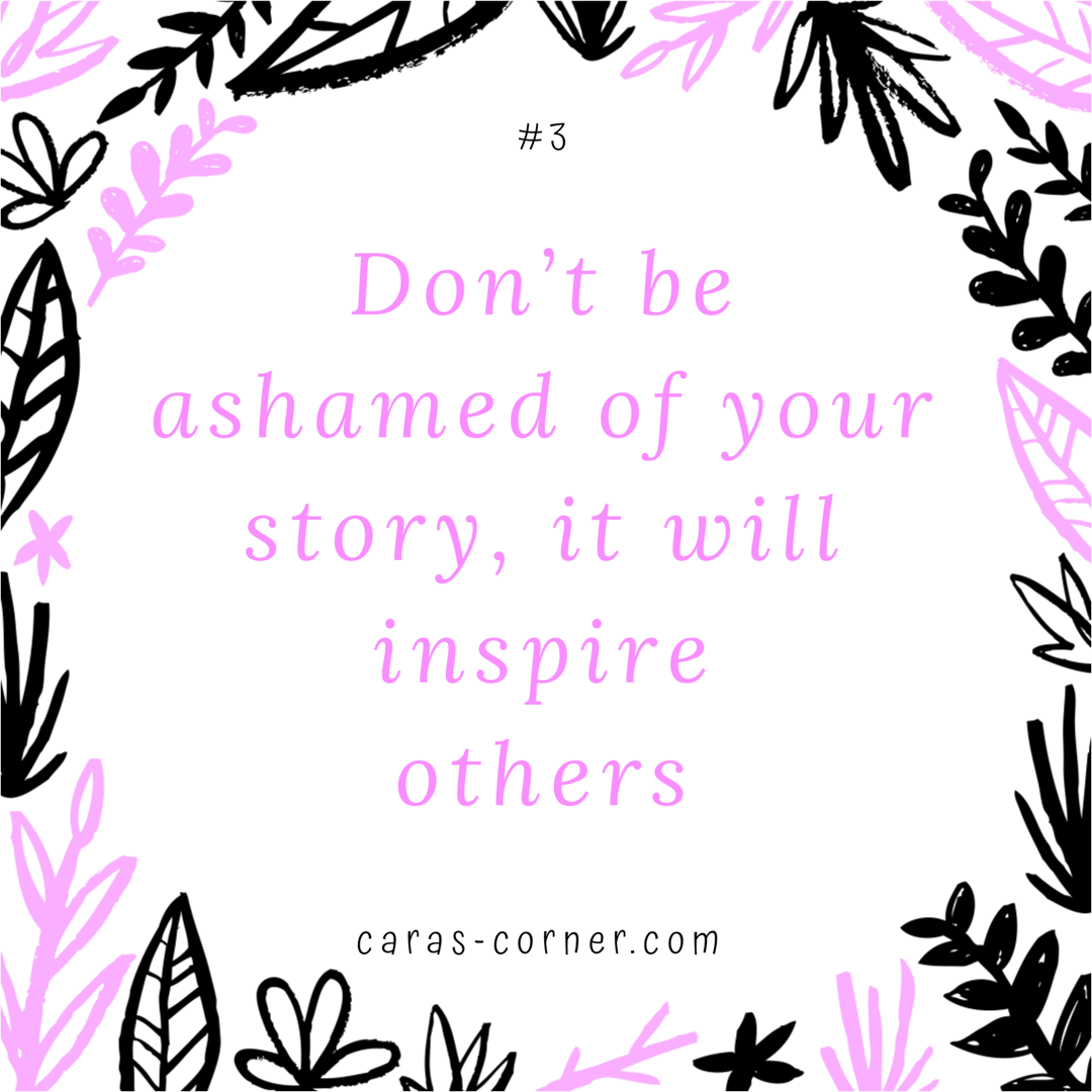 don't be afraid of your story it will inspire others - mental health recovery quote