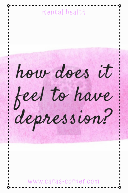 How does it feel to be depressed?
