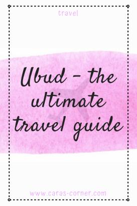 Ubud, Bali - ultimate travel guide