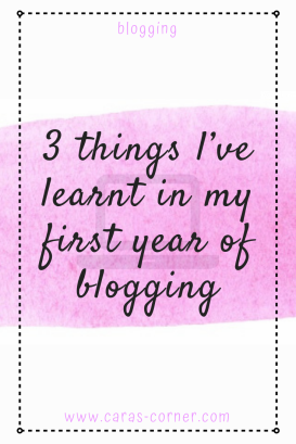 Three things I've learnt in my first year of blogging