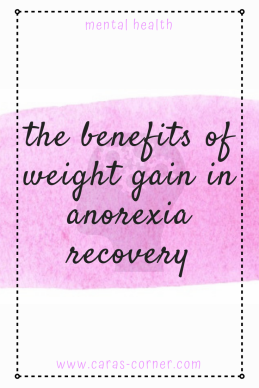 What are the benefits of weight gain in eating disorder recovery?