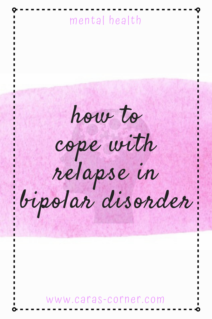 How to cope with relapse in bipolar disorder