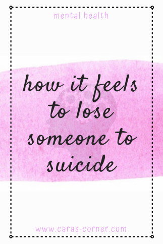 How it feels to lose someone to suicide