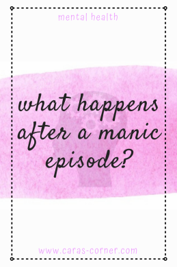 What happens after a manic episode in bipolar disorder?