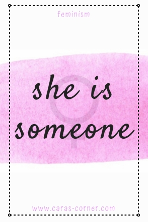 She is someone - feminist post