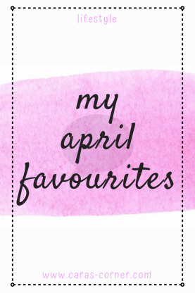 My April Favourites