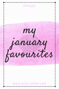 My January Favourites