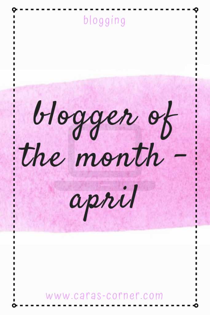 Blogger of the month - April