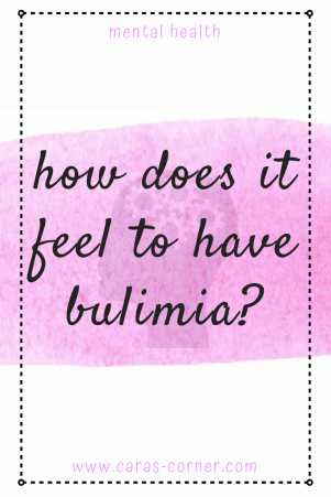 How does it feel to have an eating disorder - bulimia?