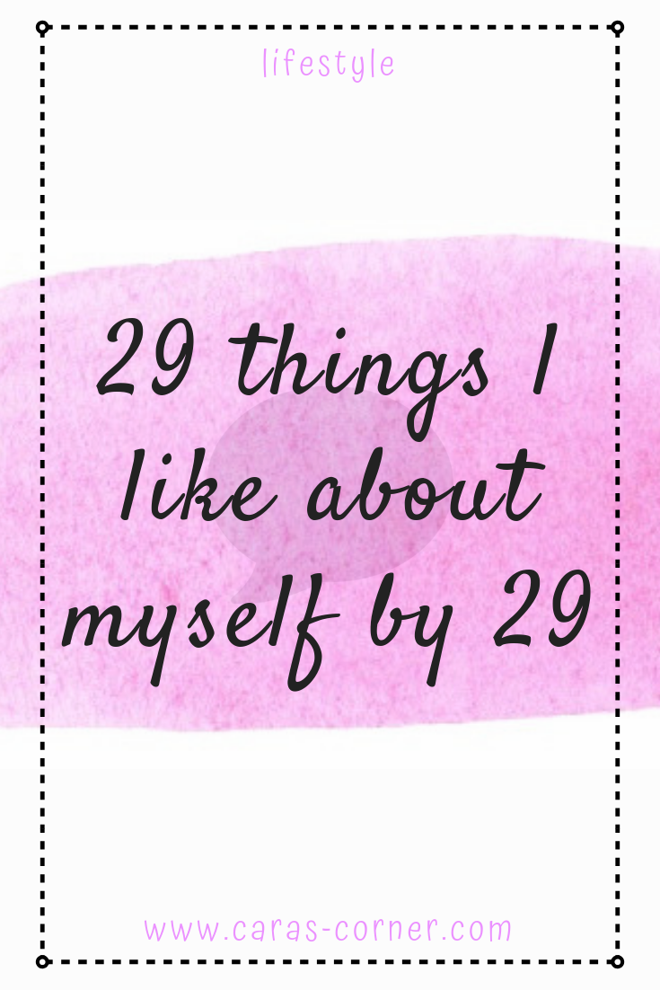 29 things I like about myself by 29